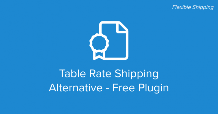 WooCommerce Table Rate Shipping Alternative