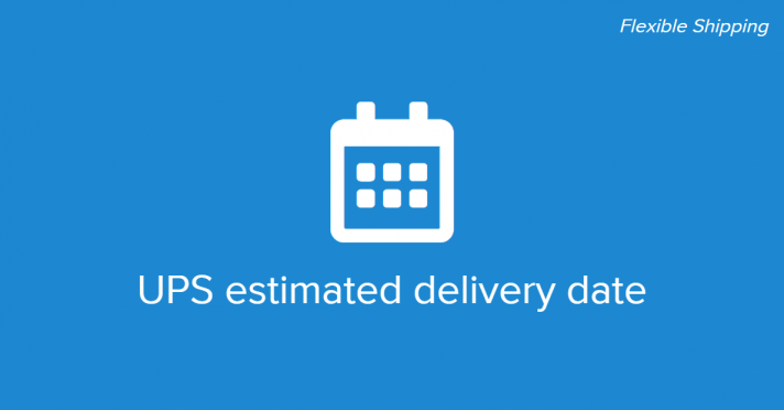 UPS estimated delivery date in WooCommerce