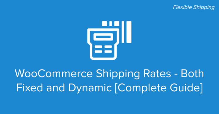 WooCommerce Shipping Rates