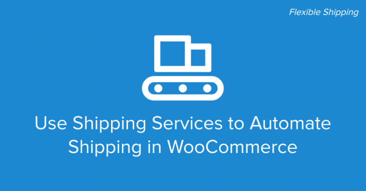 WooCommerce Shipping Services