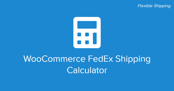 WooCommerce FedEx Shipping Calculator