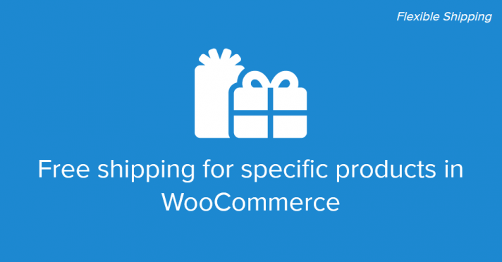 Free shipping for specific products in WooCommerce