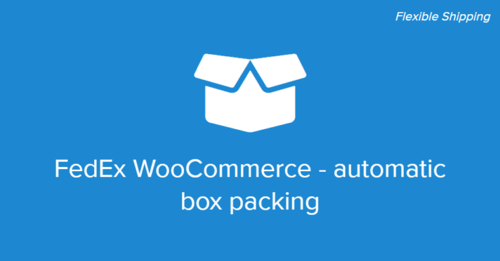 FedEx WooCommerce - automatic box packing