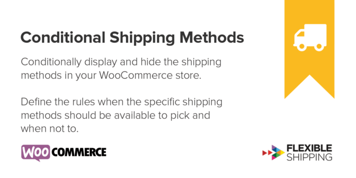Conditional Shipping Methods for WooCommerce